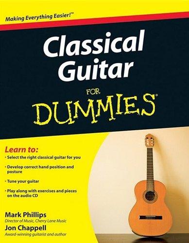 Mark Phillips Jon Chappell: Classical Guitar For Dummies: Guitar: Instrumental
