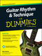 Desi Serna: Guitar Rhythm & Technique For Dummies: Guitar: Instrumental Tutor