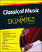 Classical Music For Dummies: Reference