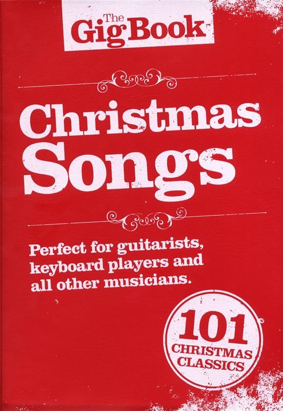 The Gigbook Christmas Songs Melody/Lyrics/Chords