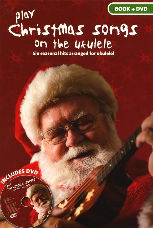 Corrie-Anne Burton: Play Christmas Songs On The Ukulele: Ukulele: Instrumental