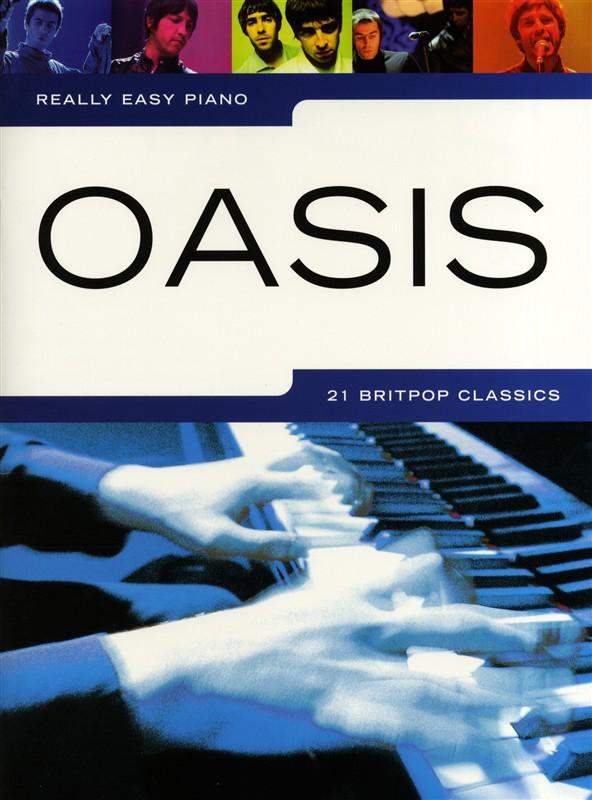 Oasis: Really Easy Piano: Oasis: Easy Piano: Instrumental Album