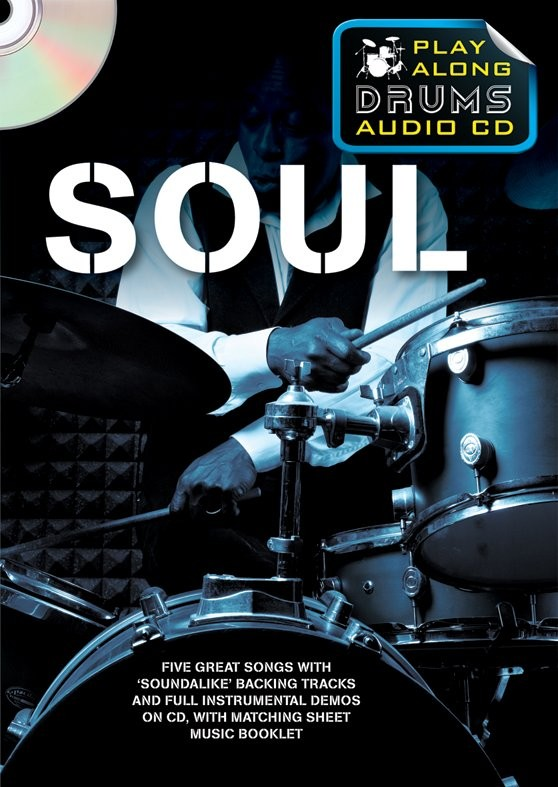 Play Along Drums Audio CD: Soul: Drum Kit: Backing Tracks