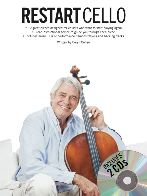 Deryn Cullen: Restart Cello: Cello: Instrumental Tutor