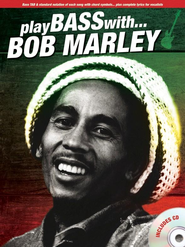 Bob Marley: Play Bass With... Bob Marley: Bass Guitar: Instrumental Album