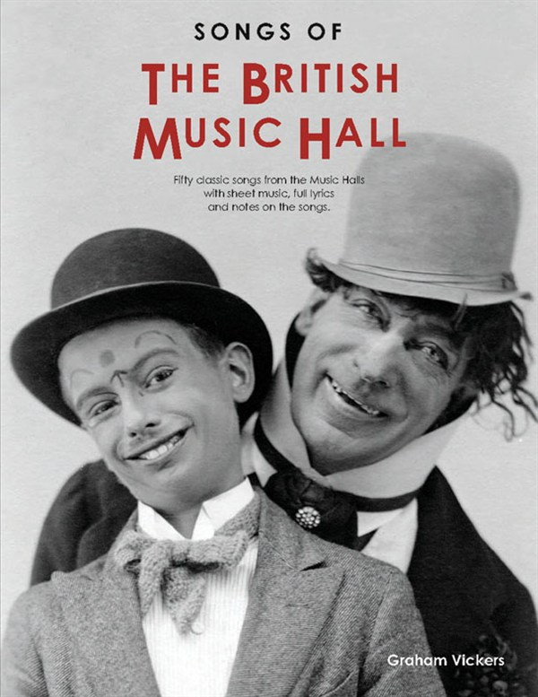 Songs Of The British Music Hall: Melody  Lyrics & Chords: Mixed Songbook