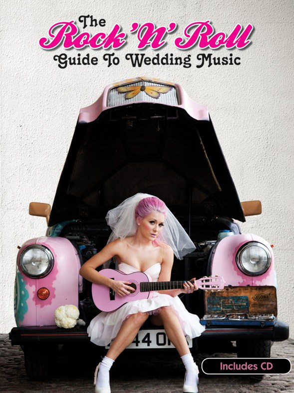 The Rock 'N' Roll Guide To Wedding Music: Piano  Vocal  Guitar: Mixed Songbook