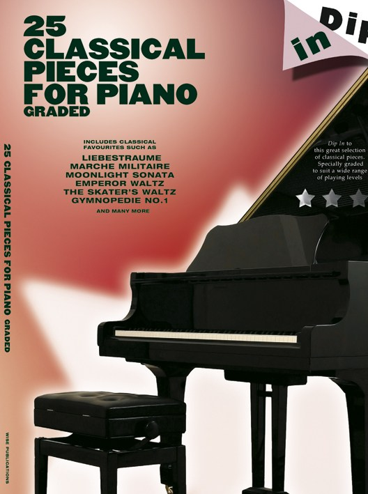 Dip In 25 Classical Piano Solos: Piano: Instrumental Album