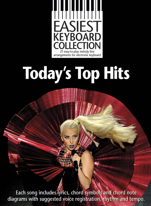 Easiest Keyboard Collection: Today's Top Hits: Electric Keyboard: Mixed Songbook