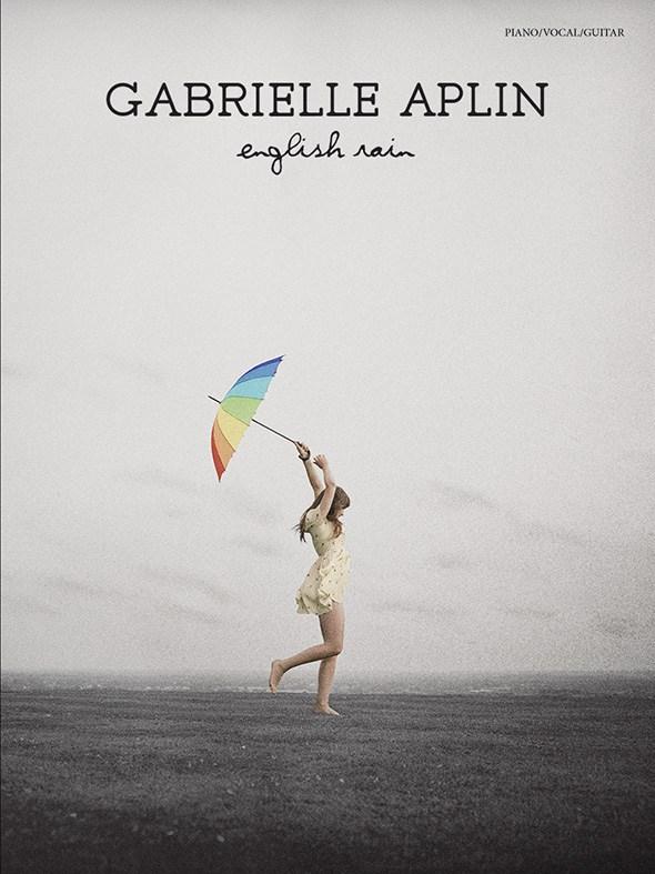 Gabrielle Aplin: English Rain: Piano  Vocal  Guitar: Album Songbook