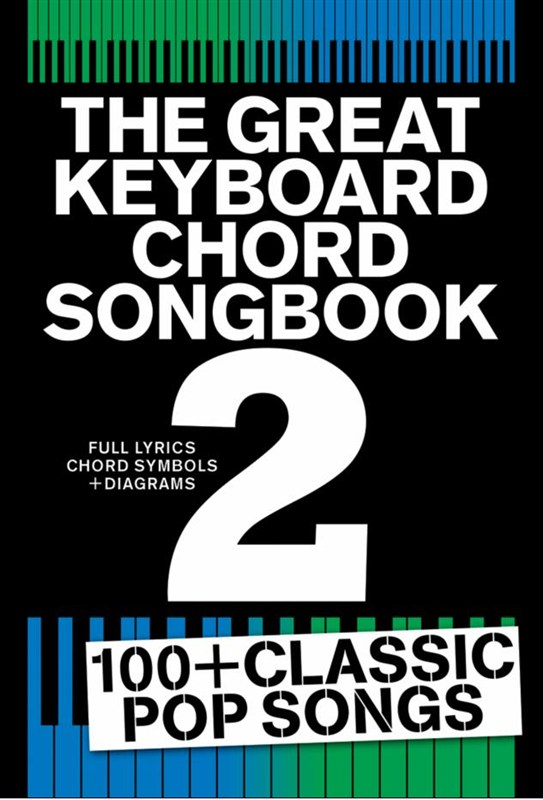 The Great Keyboard Chord Songbook 2: Electric Keyboard: Mixed Songbook