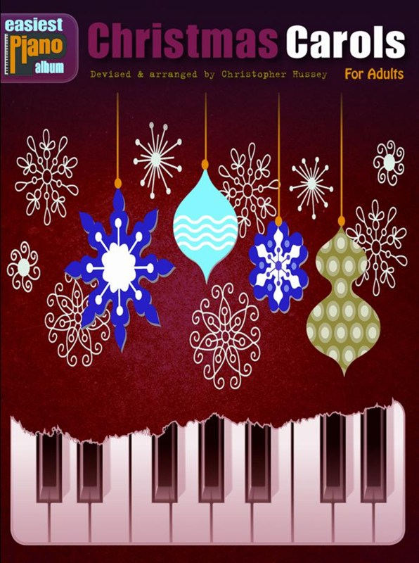 Easiest Piano Album: Christmas Carols - For Adults: Piano: Mixed Songbook