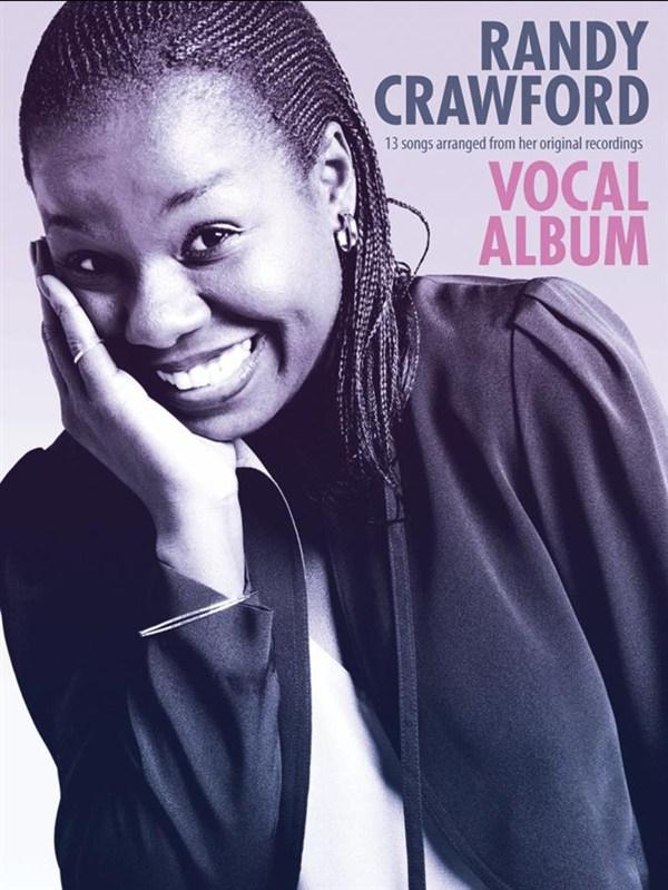 Randy Crawford: Randy Crawford: Vocal Album: Piano  Vocal  Guitar: Artist