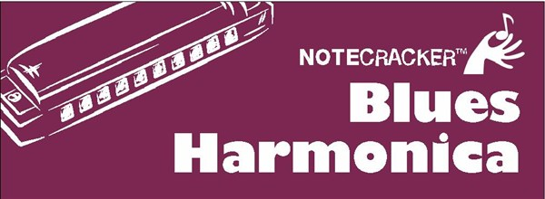 Notecracker: Blues Harmonica: Harmonica: Instrumental Tutor