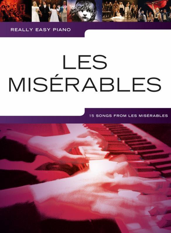 Alain Boublil Claude-Michel Schönberg: Really Easy Piano: Les Misérables: Easy