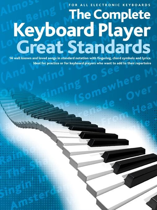 The Complete Keyboard Player: Great Standards: Keyboard: Mixed Songbook