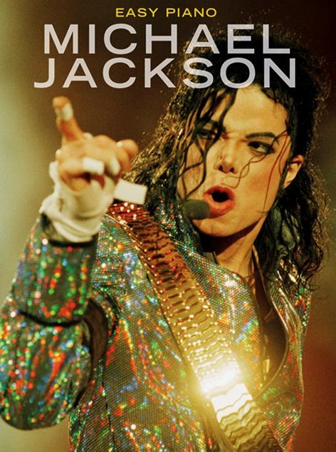 Michael Jackson: Easy Piano: Michael Jackson: Piano: Artist Songbook