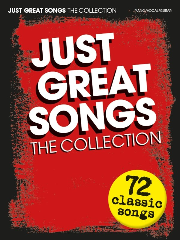 Just Great Songs: The Collection: Piano  Vocal  Guitar: Mixed Songbook