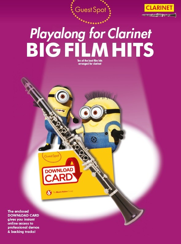 Guest Spot: Big Film Hits Playalong For Clarinet: Clarinet: Mixed Songbook