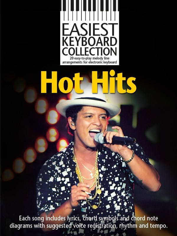 Easiest Keyboard Collection: Hot Hits: Electric Keyboard: Mixed Songbook