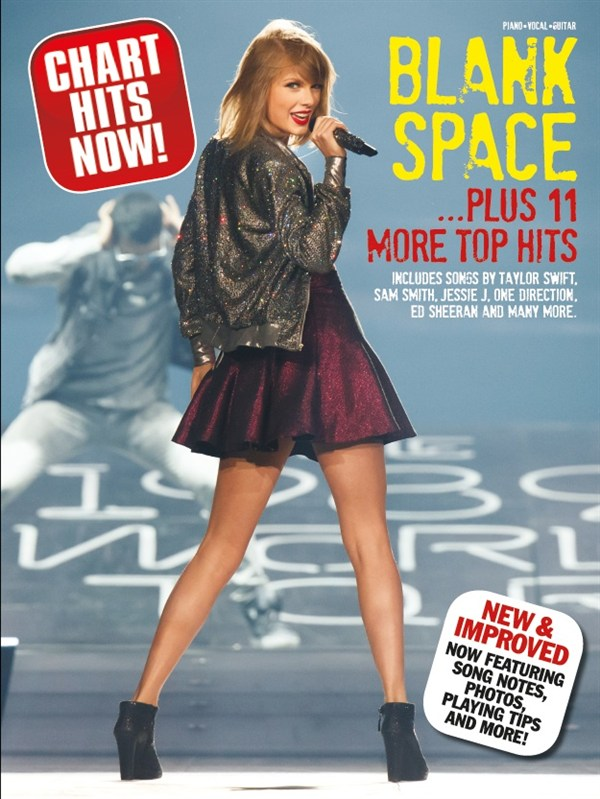 Chart Hits Now! Blank Space- Plus 11 More Top Hits: Piano  Vocal  Guitar: Mixed