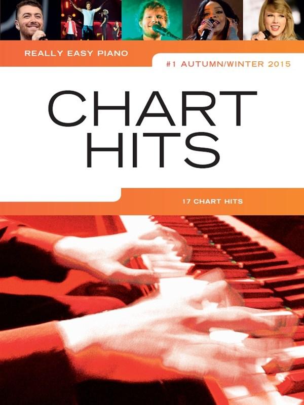 Really Easy Piano: Chart Hits Autumn/Winter 2015: Easy Piano: Mixed Songbook