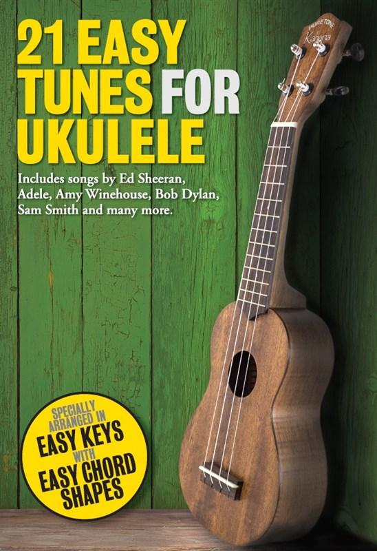 21 Easy Tunes For Ukulele: Ukulele: Mixed Songbook