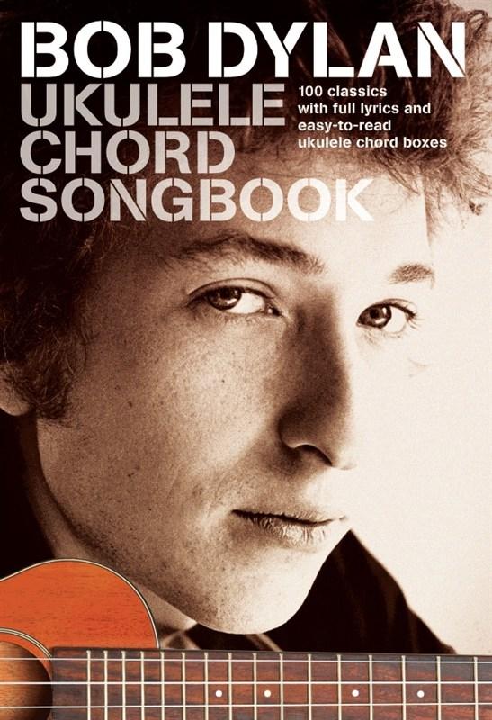 Bob Dylan: Bob Dylan Ukulele Chord Songbook: Ukulele: Artist Songbook