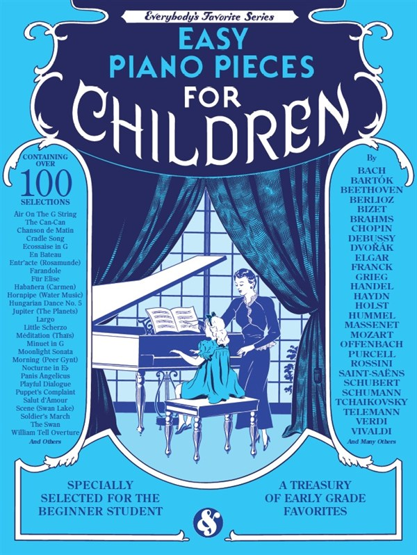 Everybody's Favorite: Easy Piano Pieces Children: Piano: Mixed Songbook