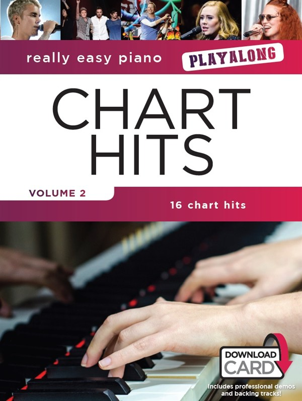 Really Easy Piano Playalong: Chart Hits Volume 2: Easy Piano: Mixed Songbook