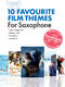 Guest Spot Interactive: 10 Favourite Film Theme: Saxophone: Mixed Songbook