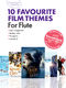 Guest Spot Interactive: 10 Favourite Film Themes: Flute: Mixed Songbook