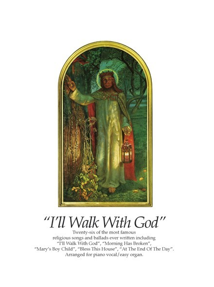 I'll Walk With God: Voice: Mixed Songbook