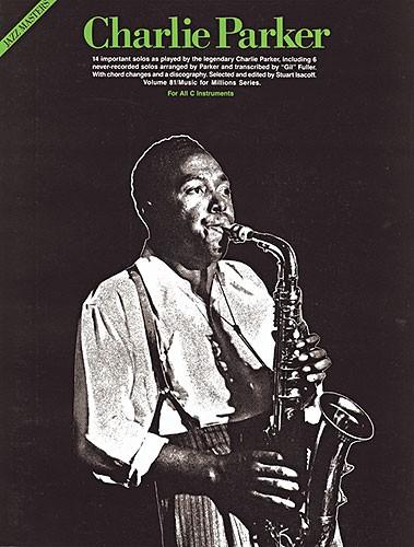 Charlie Parker: Charlie Parker: Jazz Masters Series: Alto Saxophone: Artist