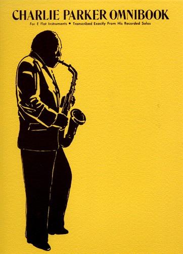 Charlie Parker: Charlie Parker Omnibook: E-Flat Instrument: Instrumental Album