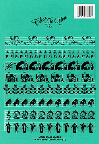 Burt Bacharach: Close to you: SSA: Vocal Score