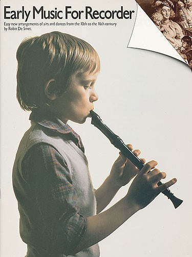 Early Music For Recorder: Descant Recorder: Instrumental Album