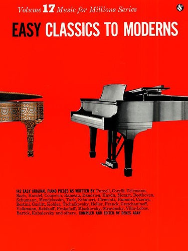 Denes Agay: Easy Classics To Moderns (Music for Millions 17): Piano:
