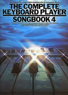 Kenneth Baker: The Complete Keyboard Player: Songbook 4: Keyboard: Mixed