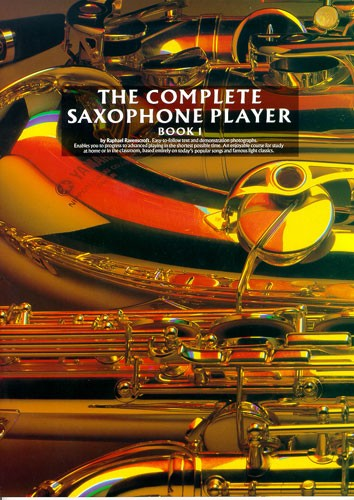 Raphael Ravenscroft: The Complete Saxophone Player Book 1: Saxophone: