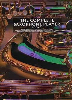Raphael Ravenscroft: The Complete Saxophone Player Book 3: Saxophone: