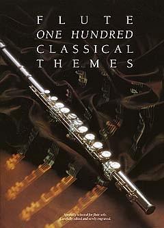 100 Classical Themes for Flute: Flute: Instrumental Album