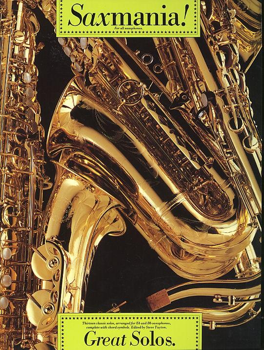 Saxmania! Great Solos: Saxophone: Instrumental Album