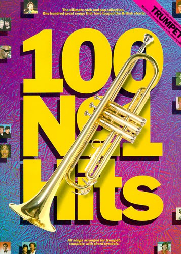100 Number one Hits For Trumpet: Trumpet: Instrumental Album