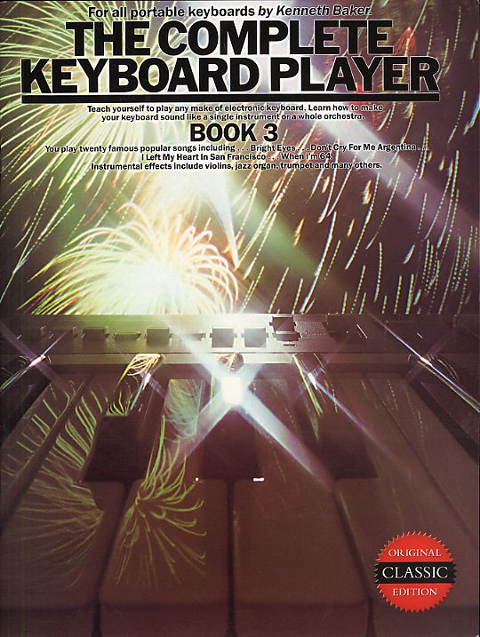 Kenneth Baker: The Complete Keyboard Player: Book 3: Electric Keyboard: