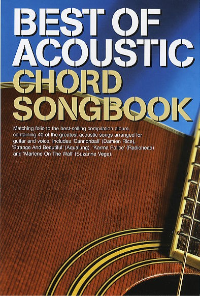 Best Of Acoustic: Guitar Chord Songbook: Melody  Lyrics & Chords: Mixed Songbook