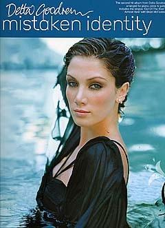 Delta Goodrem: Mistaken Identity: Piano  Vocal  Guitar: Album Songbook