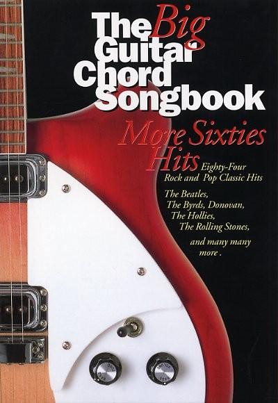 The Big Guitar Chord Songbook: More Sixties Hits: Guitar  Chords and Lyrics: