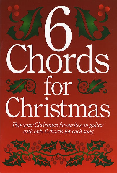 6 Chords For Christmas: Voice: Mixed Songbook