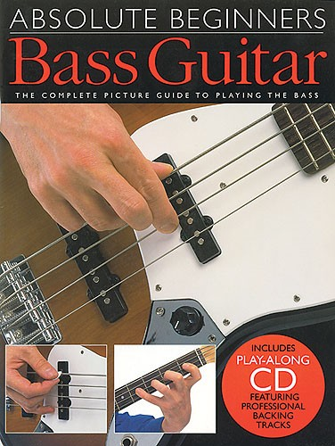 Absolute Beginners: Bass Guitar: Bass Guitar: Instrumental Tutor